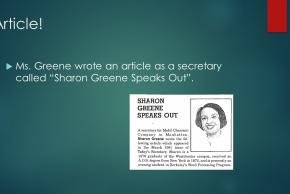 "powerpoint slide article Ms. Greene wrote an article as a secretary called ""Sharon Greene speaks out"""